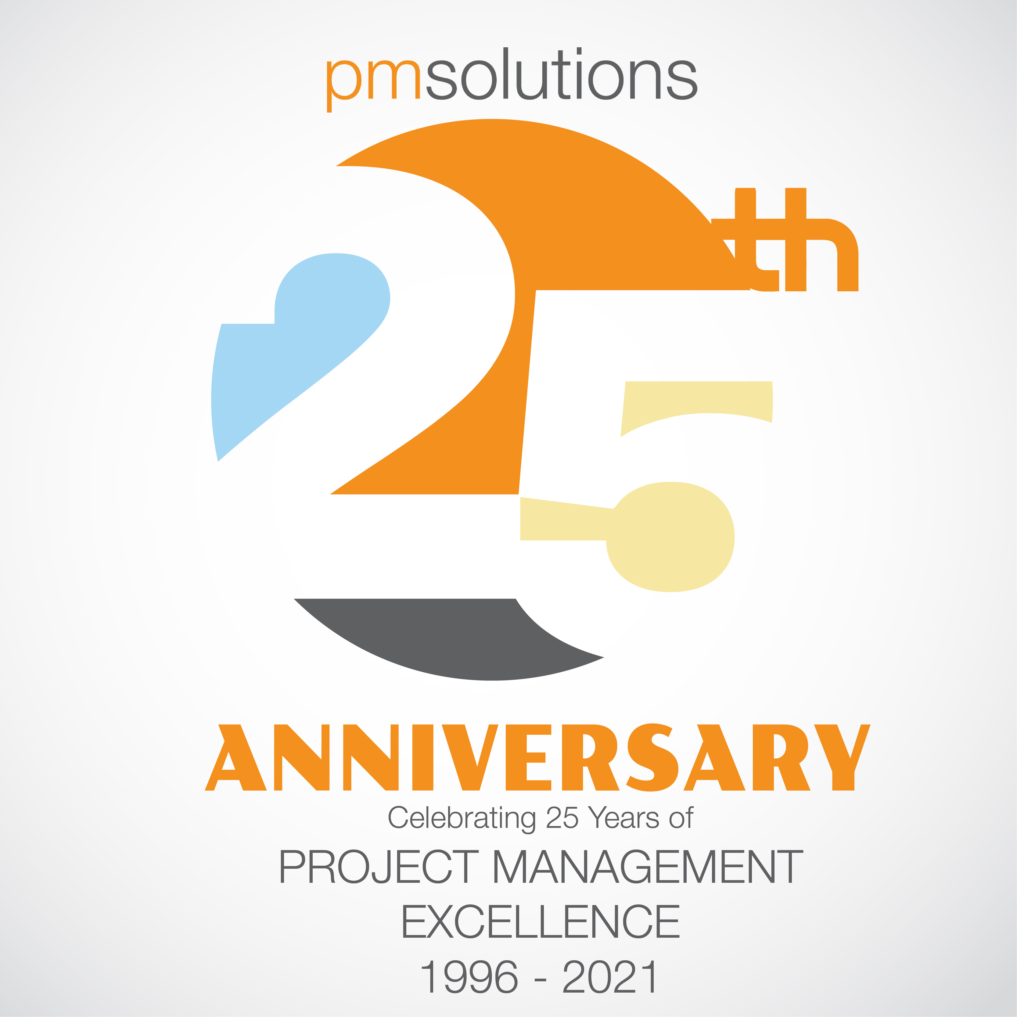 PM Solutions Celebrates 25 Years of Project Management Excellence